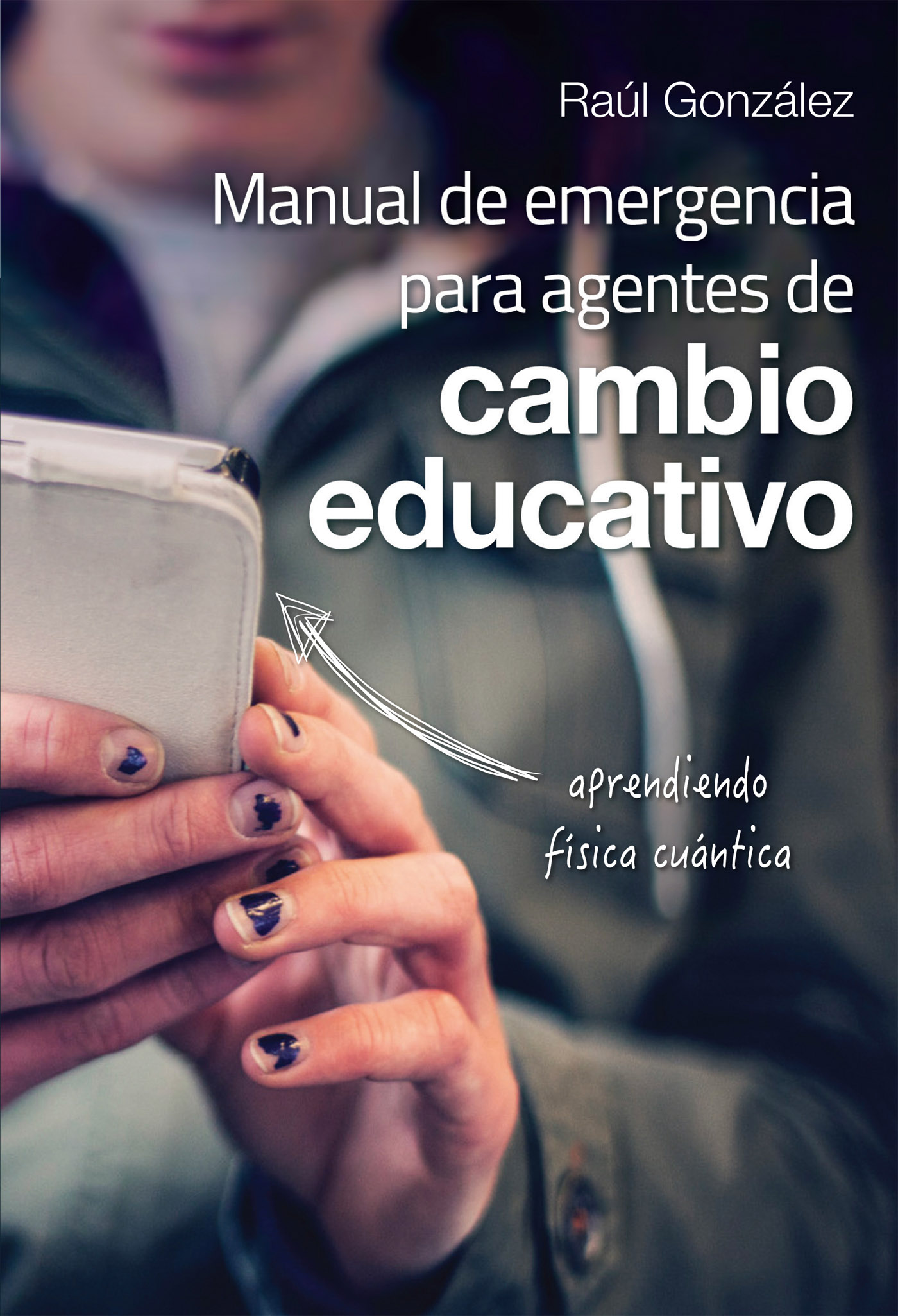 Manual de emergencia  para agentes de cambio educativo