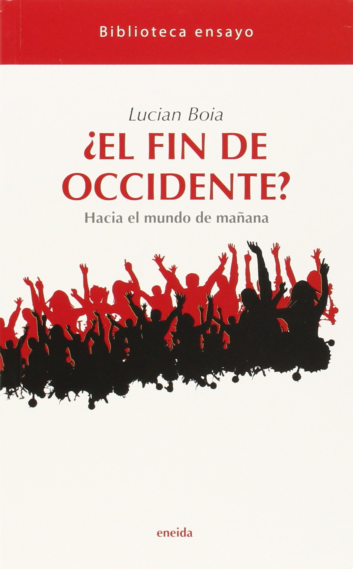 fin de occidente, El