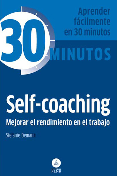 30 Minutos, Self - coaching
