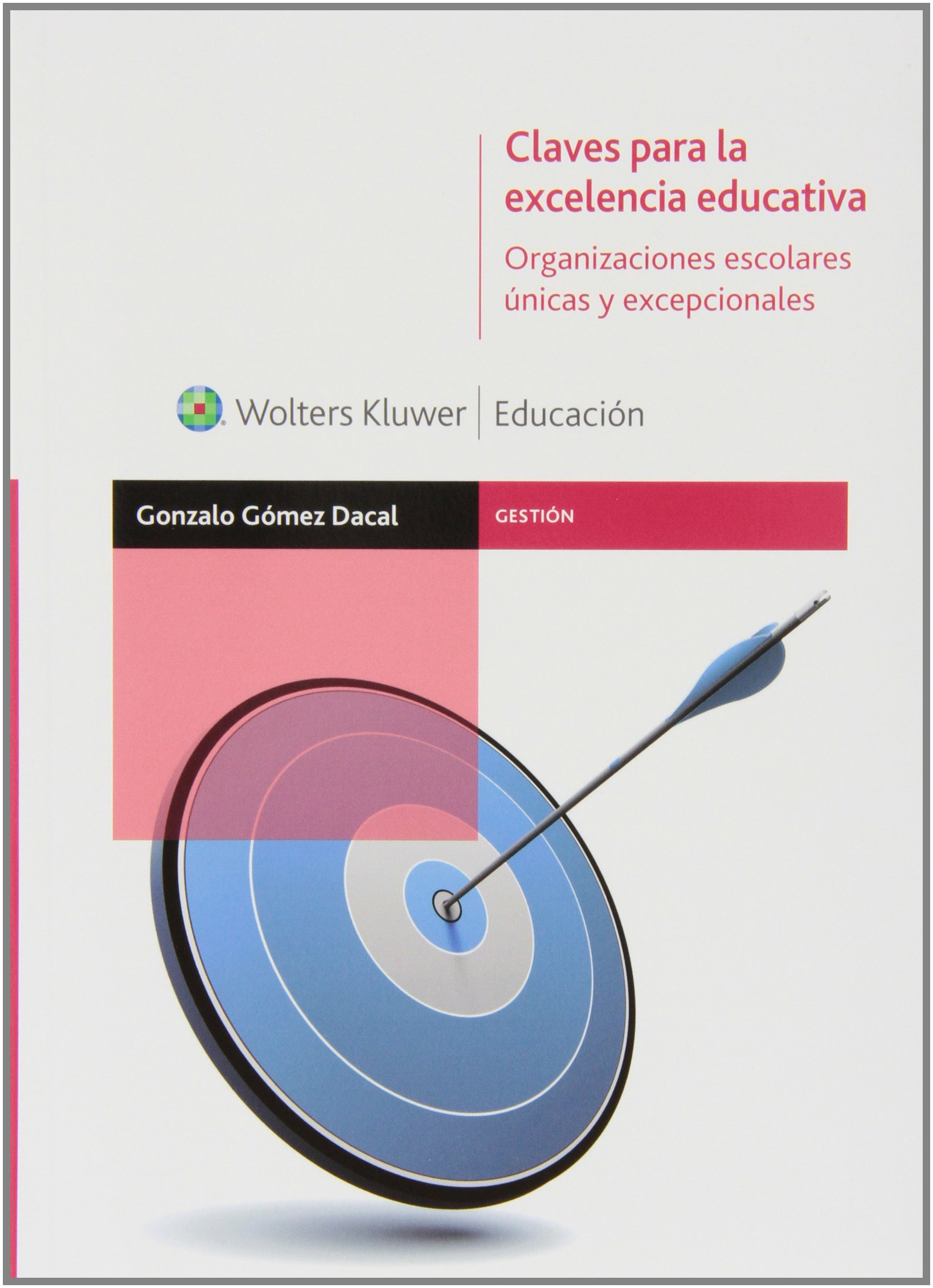 CLAVES PARA LA EXCELENCIA EDUCATIVA